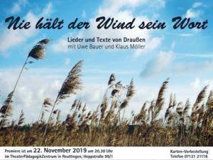 Premiere HEPPamFREITAG am 22. November NIE HÄLT DER WIND SEIN WORT